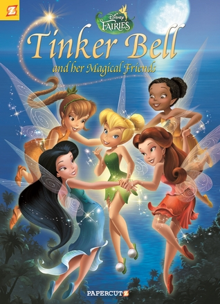 Disney Fairies Graphic Novel #18: Tinker Bell and her Magical Friends