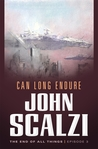 Can Long Endure (The End of All Things, #3) cover
