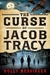 The Curse of Jacob Tracy by Holly Messinger