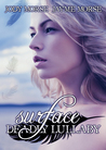Surface (Deadly Lullaby #1)