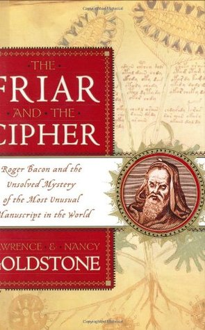 The Friar and the Cipher by Lawrence Goldstone