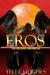 Eros (The Aegean Chronicles...