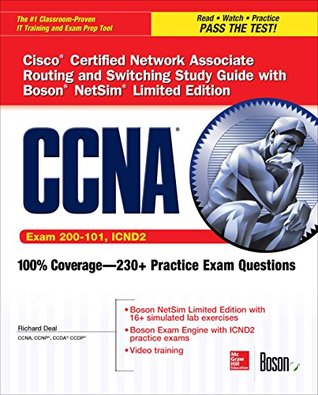 CCNA Routing and Switching ICND2 Study Guide (Exam 200-101, ICND2), with Boson NetSim Limited Edition Access Code (Certification Press)