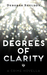 Degrees of Clarity