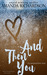And Then You by Amanda   Richardson