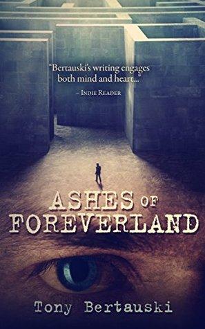 Ashes of Foreverland (Foreverland, #3)