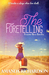 The Foretelling (Charlotte ...