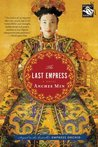 The Last Empress (Empress Orchid, #2)