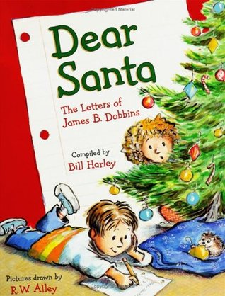 Ebook Dear Santa: The Letters of James B. Dobbins by Bill Harley PDF!