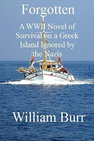 forgotten-a-wwii-novel-of-survival-on-a-greek-island-ignored-by-the-nazis
