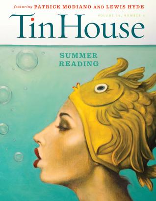 Tin House 64: Summer Reading 2015, Vol. 16, No. 4