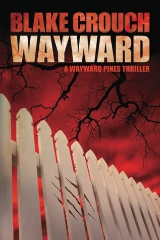 Wayward by Blake Crouch