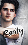 Rarity by D.A. Roach