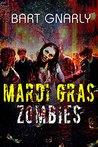 Mardi Gras Zombies