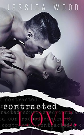 Contracted Love (Love Contract, #1)