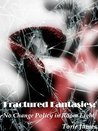 Fractured Fantasies by Torie James