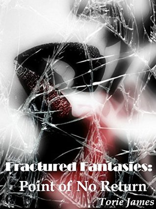 fractured-fantasies-point-of-no-return