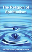 The Religion of Spiritualism