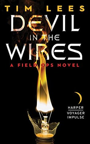 devil-in-the-wires-a-field-ops-novel