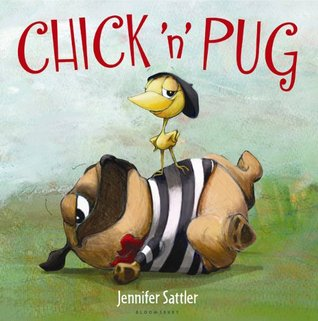Book Review: Jennifer Sattler's Chick 'n' Pug
