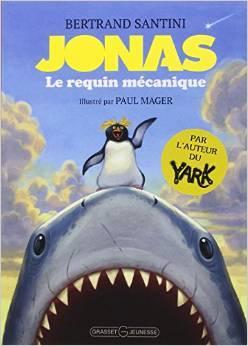 Jonas Le requin mécanique