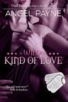 A WILDer Kind of Love -- A WILD Boys Novel