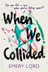 When We Collided by Emery Lord