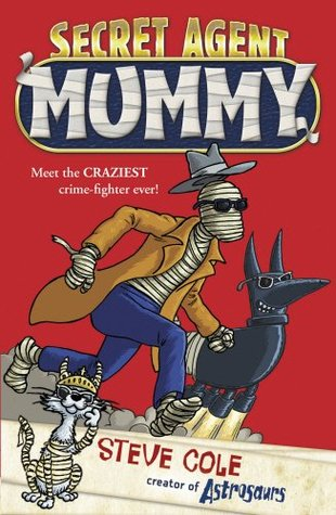 Secret Agent Mummy (Secret Agent Mummy, ...