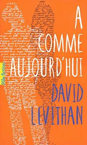 A comme aujourd'hui                  (Every Day #1)