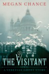 The Visitant: A Venetian Ghost Story