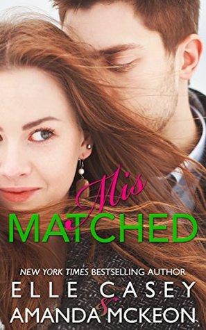 Mismatched (The Irish Matchmaker, #1)
