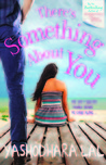 There's Something About You by Yashodhara Lal