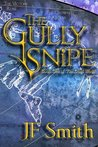 The Gully Snipe (The Dual World, #1)