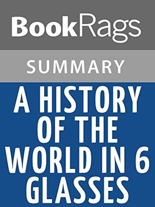tom standage history of the world in 6 glasses