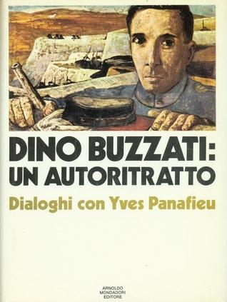 Dino Buzzati: un autoritratto Download Free PDF