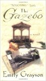 The Gazebo by Emily Grayson