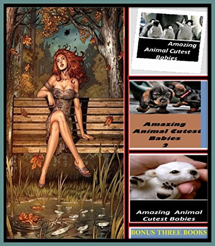 History: Spoon River Anthology Illustrated with Amazing Cloud Photography & 3 Bonus Books Amazing Animals Cutest Babies 1, 2, & 3