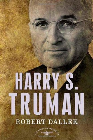 Harry S. Truman (The American Presidents...