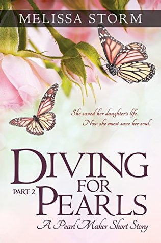 Diving for Pearls, Part 2 (The Pearl Makers, #2)