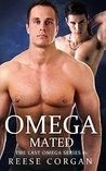 Omega Mated (The Last Omega, #1)