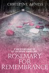 Rosemary for Remembrance by Christine Arness