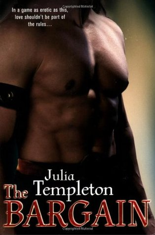The Bargain by Julia Templeton