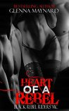 Heart of a Rebel (Black Rebel Riders' MC, #6)
