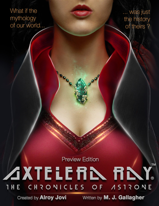 Axtelera Ray by M.J.   Gallagher