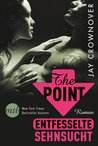 The Point - Entfesselte Sehnsucht by Jay Crownover