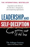 Leadership and Self-Deception by The Arbinger Institute