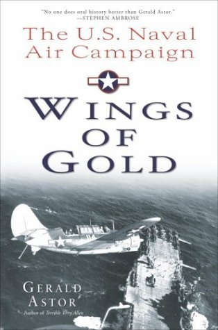 Wings of Gold: The U.S. Naval Air Campaign in World War II