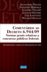 Comentários ao Decreto Nº 6.944/09