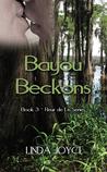 Bayou Beckons (Fleur de Lis Series, #3)