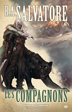 Les Compagnons by R.A. Salvatore
